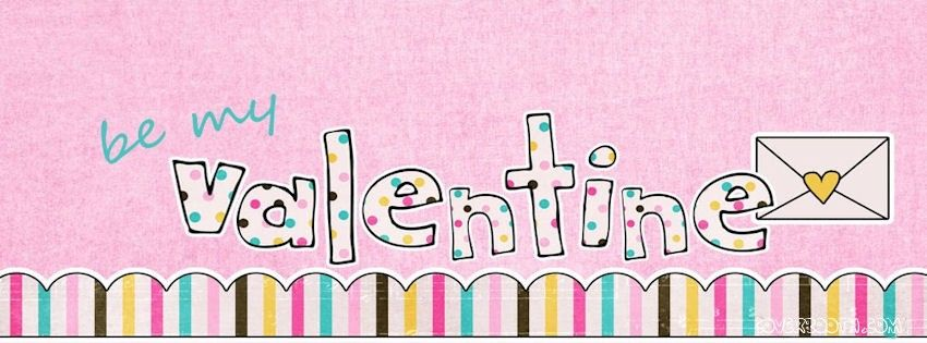 """Lovely happy Valentines day cover quote """"Be my valentine"""" for your facebook timeline profile. Romantic and awesome cover photo's."""