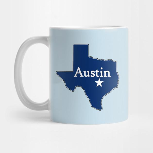 Austin Texas Lone Star State Austin Texas Mug Austin Coffeemugs