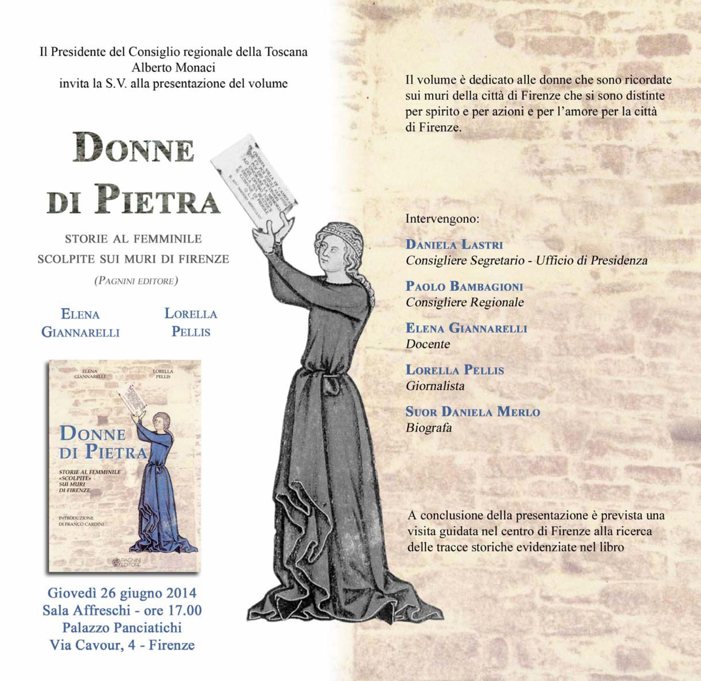 Presentazione del libro DONNE DI PIETRA, di Pellis-Giannarelli con presentazione di Franco Cardini, Pagnini editore, Firenze 055 6800074 sara_pagnini@libero.it
