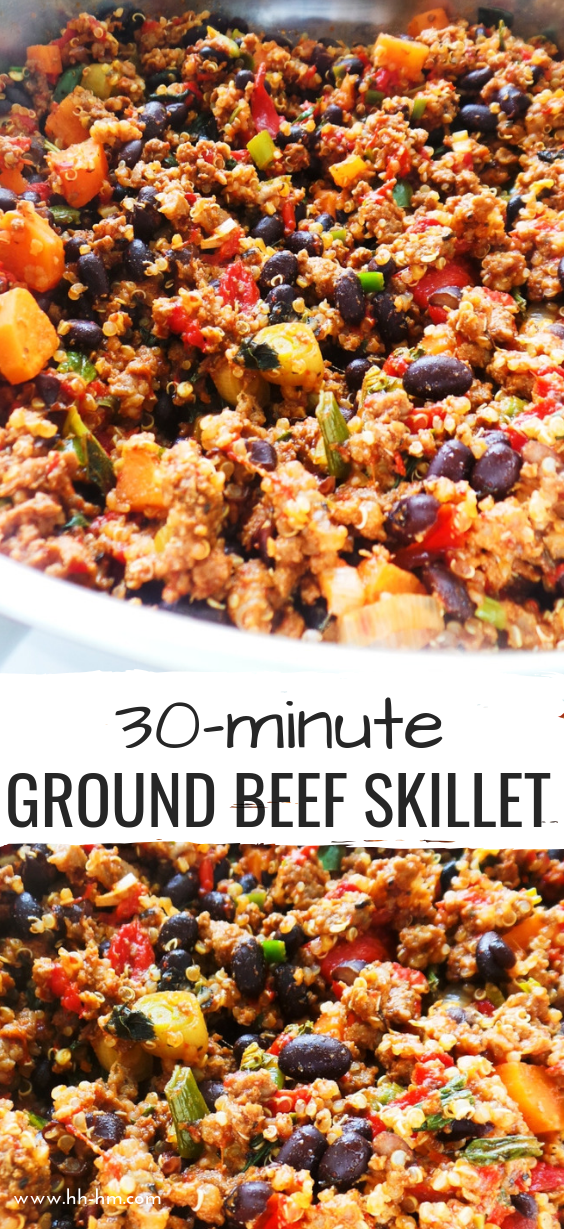 30 Minute Healthy Ground Beef Dinner Skillet This Easy Recipe With Ground Beef Quinoa And Beans Ground Beef Recipes Healthy Healthy Beef Recipes Beef Dinner