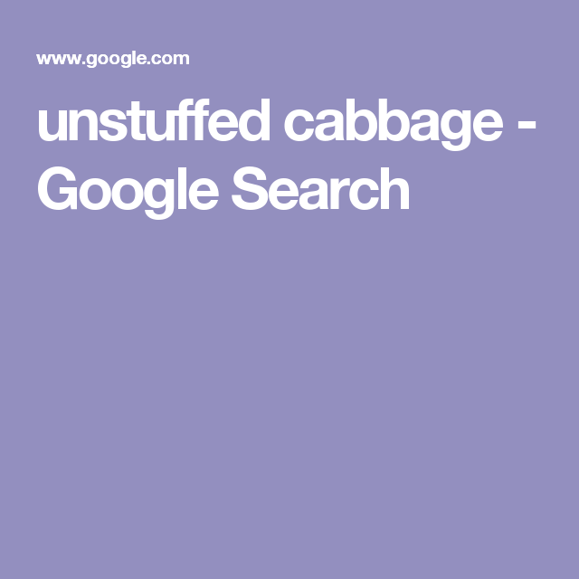 unstuffed cabbage - Google Search