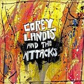 Corey Landis & The Attacks