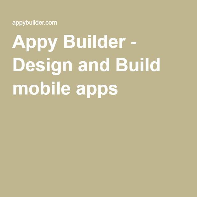 Appy Builder - Design and Build mobile apps | Programação | Mobile