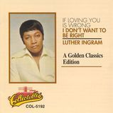 If Loving You Is Wrong: Golden Classics [CD]
