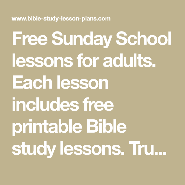 picture about Free Printable Bible Study Lessons for Adults named Free of charge Sunday College or university classes for grown ups. Every lesson contains