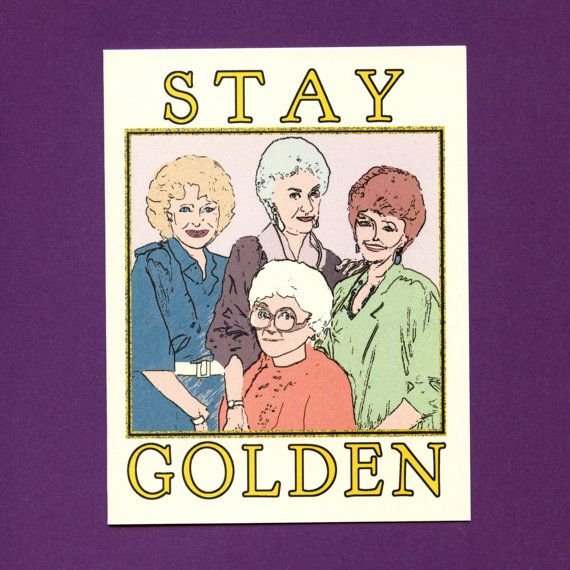 Stay golden golden girls card funny love card cute love card stay golden golden girls card funny love card cute love card golden bookmarktalkfo Images
