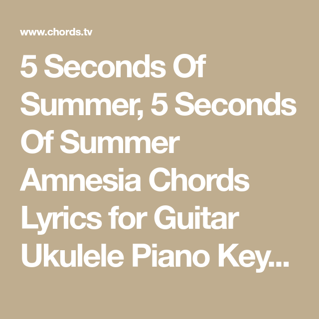 5 Seconds Of Summer, 5 Seconds Of Summer Amnesia Chords Lyrics for ...