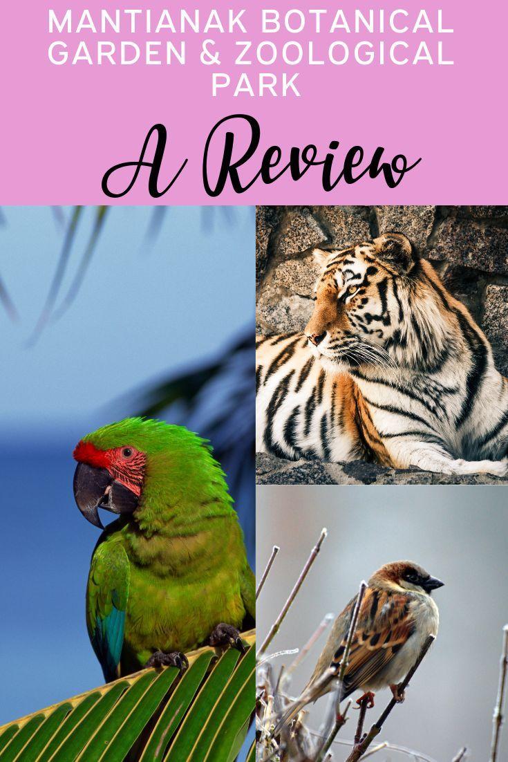 Mantianak Botanical Garden & Zoological Park A Review