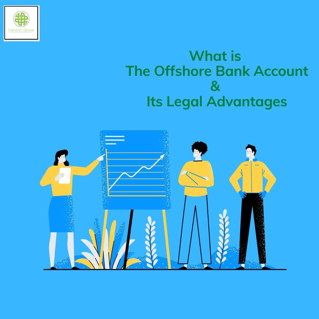What Is The Offshore Bank Account Its Legal Advantages In 2020 Offshore Bank Bank Account Offshore