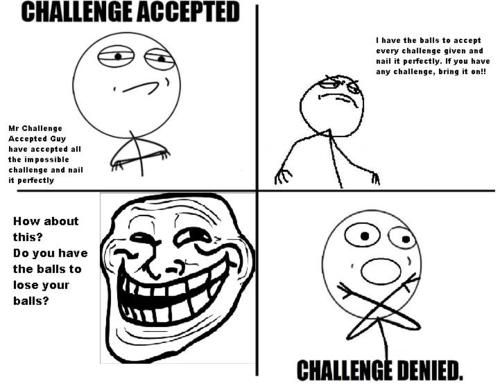 Challenge Denied | Funnnny | Pinterest | Troll face and ...