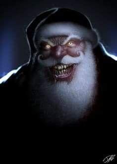 My Kind Of Santa Claus Creepy Christmas Creepy Scary Christmas