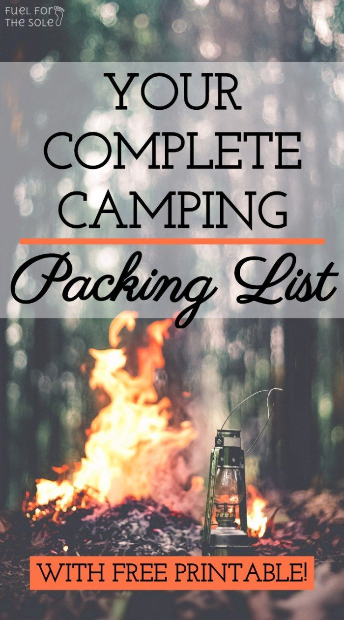 Your Ultimate Camping Packing List & Free Printable - Fuel For The Sole Travel, Outdoor & Adventure, #Adventure #Camping #Free #Fuel #List #Outdoor #Packing #Printable #Sole #Travel #Ultimate