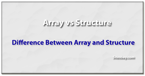4) How does a structure differ from an array in c