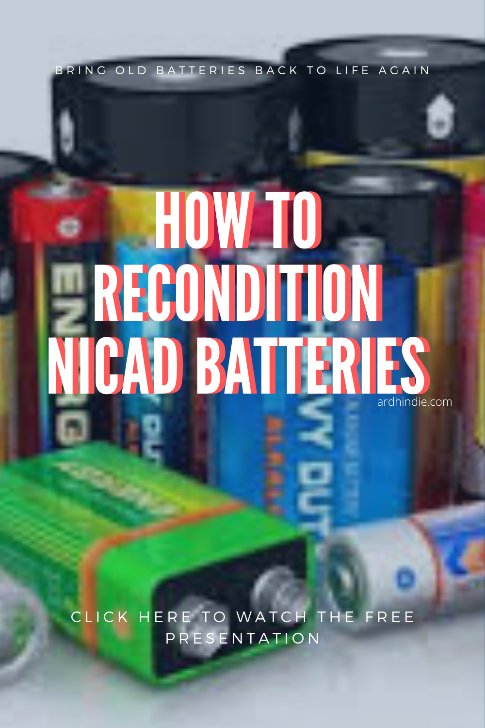 How To Recondition Nicad Batteries Car Battery Hacks Batteries Diy Battery Hacks