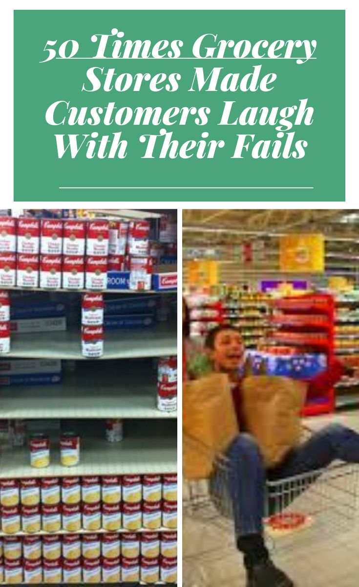 50 Times Grocery Supermarkets Failed So Hard They Won Good Jokes Grocery Supermarket Fun Facts