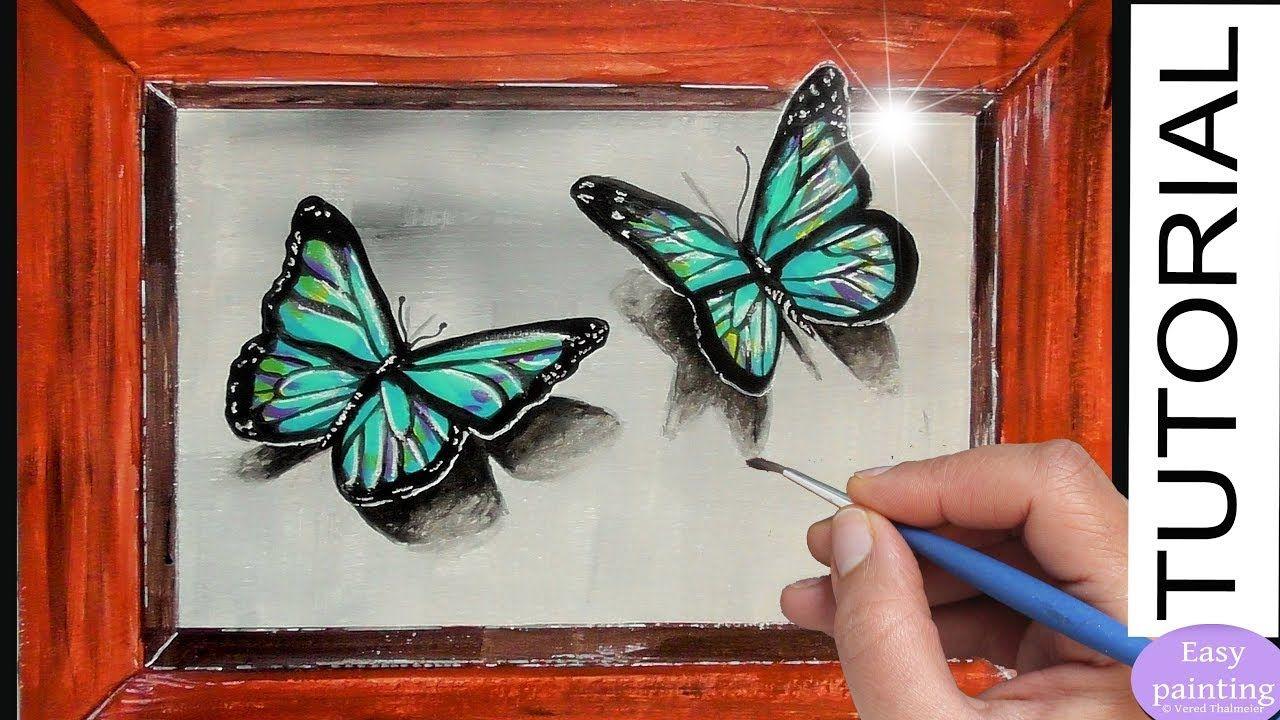 How To Paint 3d Butterfly Blue Butterflies Acrylic Painting Tutorial St Butterfly Painting Butterfly Acrylic Painting 3d Drawing Tutorial