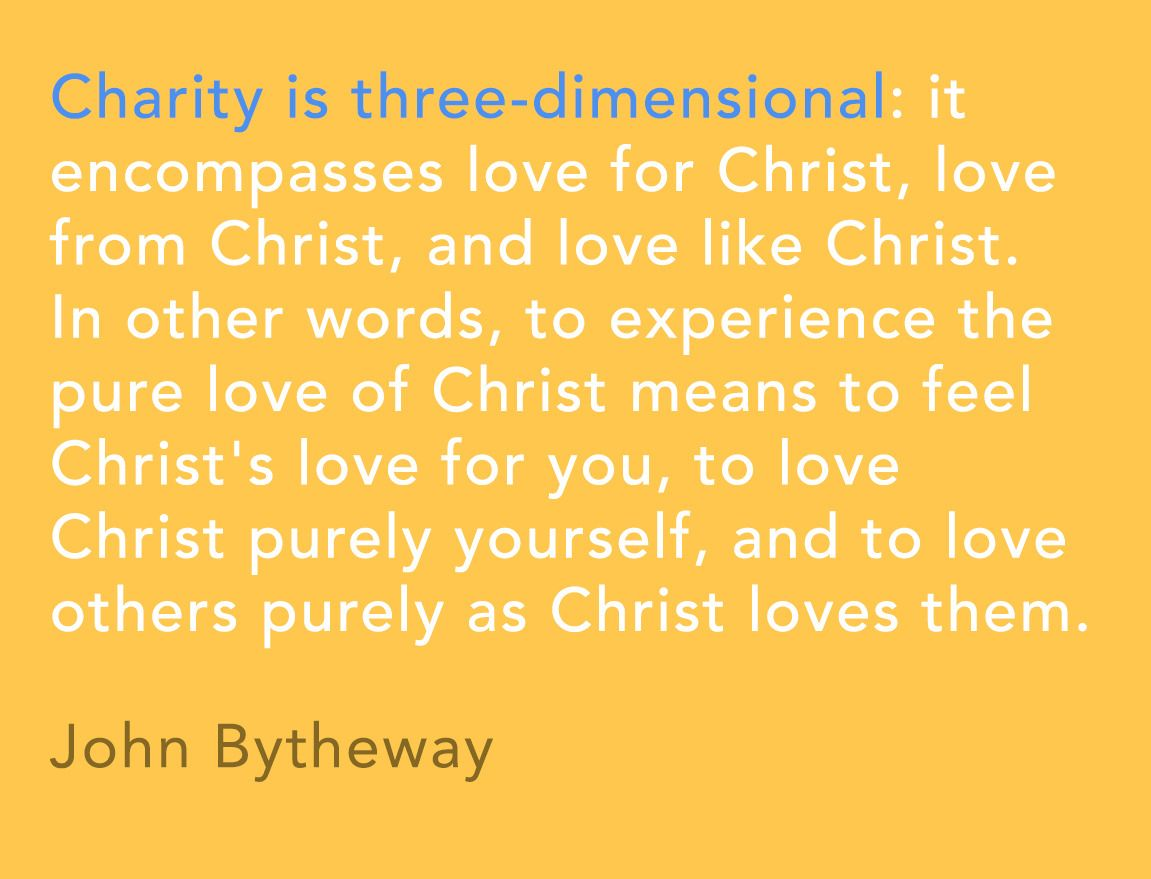 """Charity is three dimensional it en passes love for Christ love from Christ and love like Christ In other words to experience the pure love of…"