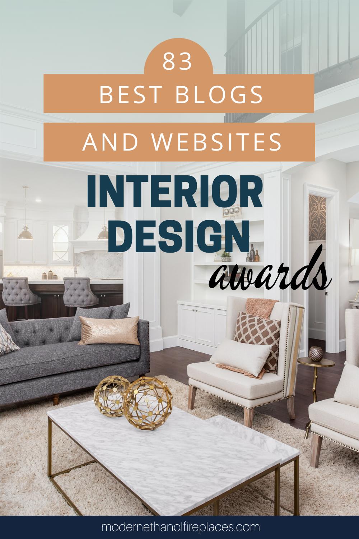 83 Best Interior Design Blogs And Websites Of 2019 Best Interior Design Blogs Best Interior Design Interior Design Sites