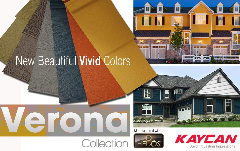 New Vivid Colors Coming To The Kaycan Verona Collection Verona Collection Vinyl Siding House Color Visualizer