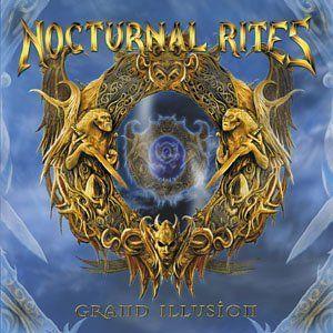 Nocturnal Rites - Grand Illusion