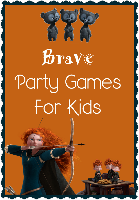 Brave party games for kids my kids guide fun party games party fun party games for kids inspired by disneys brave fun brave party games for kids inspired by the hit disney movie easy do it yourself games to keep kids solutioingenieria Gallery