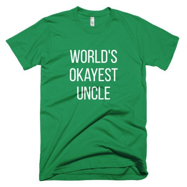 """""""A World's Okayest Uncle"""" White Text Short Sleeve Men's T-shirt"""