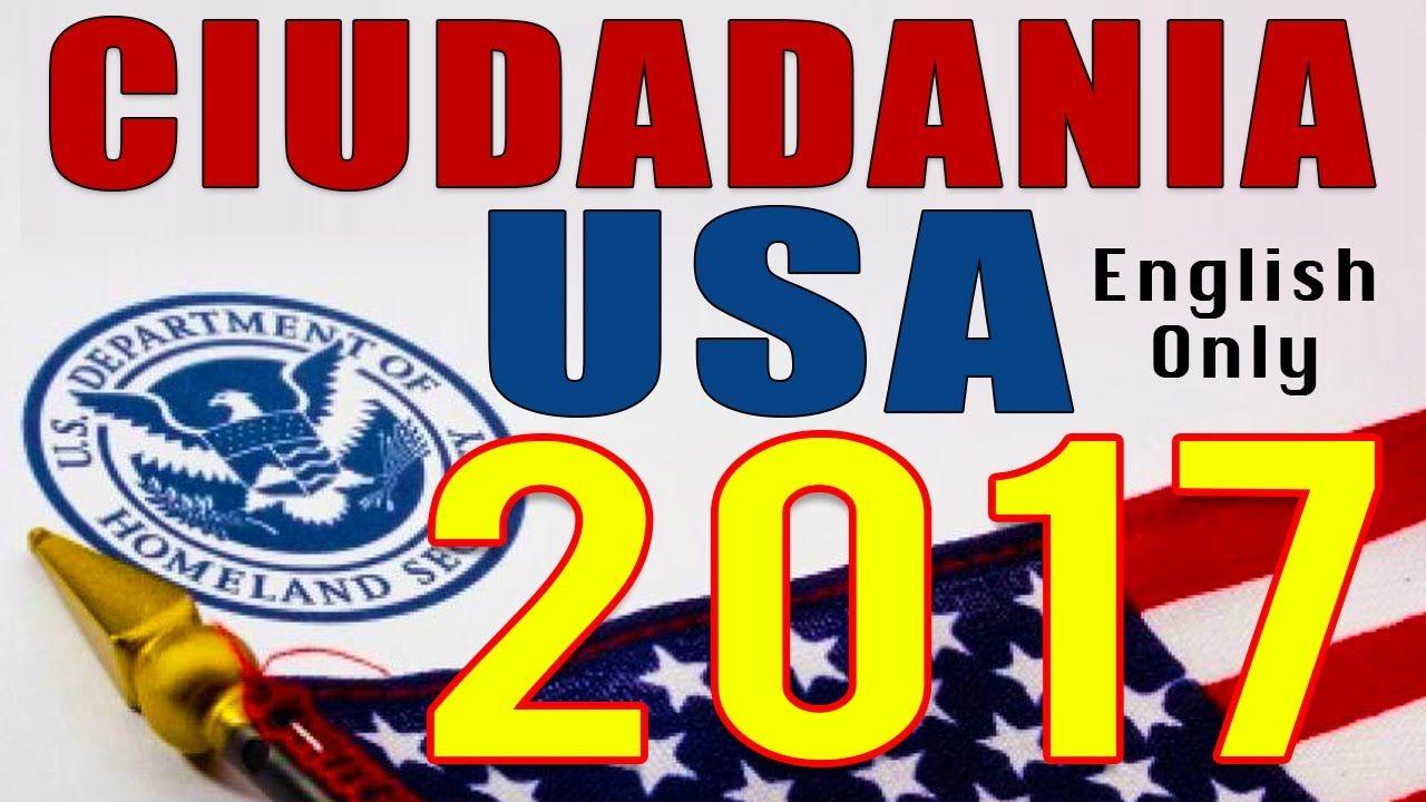 EXAMEN DE CIUDADANIA AMERICANA 2017 (SOLO EN INGLES) - USA CITIZENSHIP T...