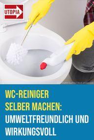 Photo of WC-Reiniger selber machen: umweltfreundlich und wirkungsvoll – Utopia.de