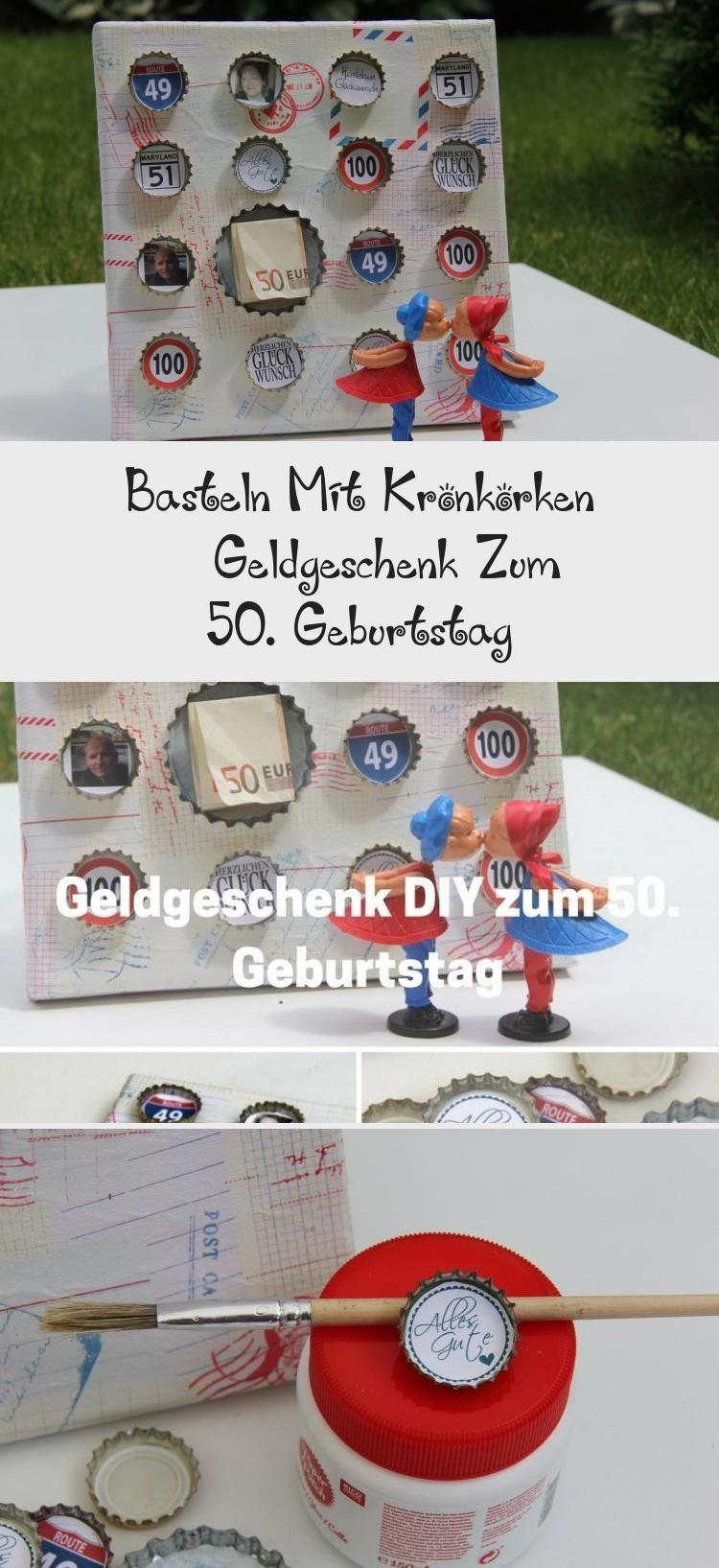 Basteln Mit Kronkorken Geldgeschenk Zum 50 Geburtstag With