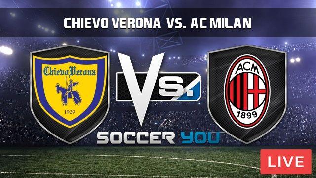 Chievo Verona vs. AC Milan Live Stream  https://goo.gl/RhFqjo