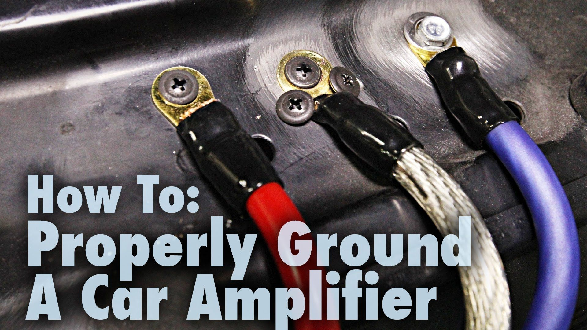 How To Properly Ground A Car Amplifier Good Bad Examples Car Amplifier Car Audio Amplifier Car Audio Diy