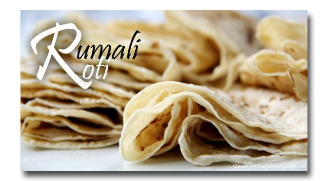 Rumali Roti | Soft Thin Roti | Home Recipe - Foods And Flavors By Shilpi