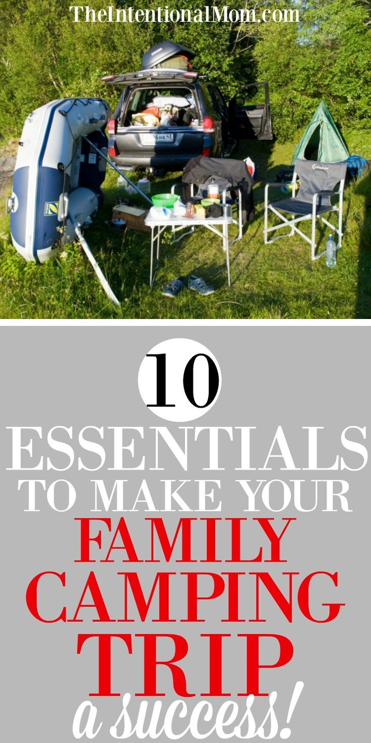 Photo of 10 Essentials To Make Your Family Camping Trip a Success!