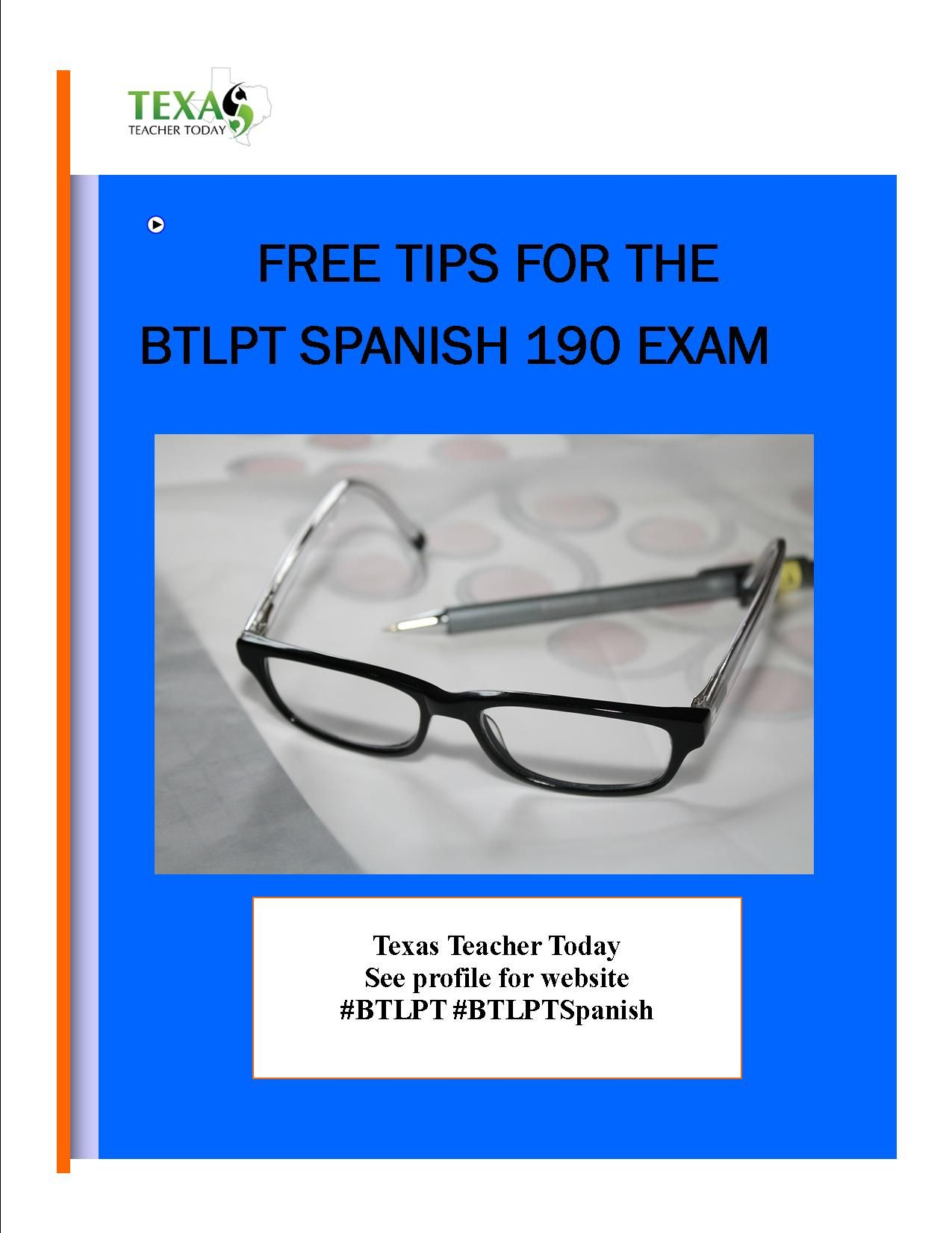 Free tips to pass the btlpt spanish 190 exam including tips to texas teacher today tips and study material for the btlpt spanish lote spanish bilingual education supplemental core subjects and english language arts and 1betcityfo Gallery