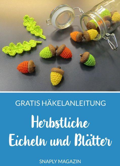 Photo of Häkelanleitung: herbstliche Eicheln und Blätter Snaply Magazin