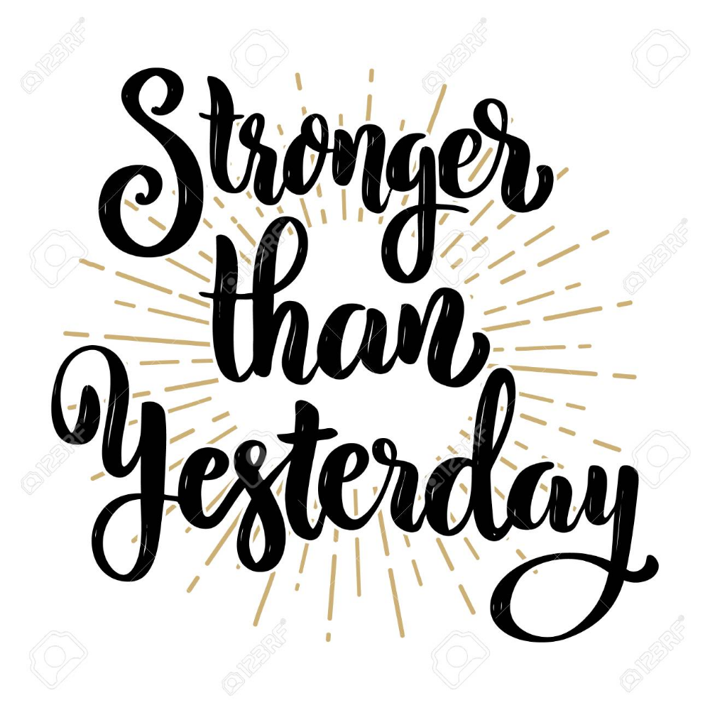 Stronger than yesterday, Hand drawn motivation lettering