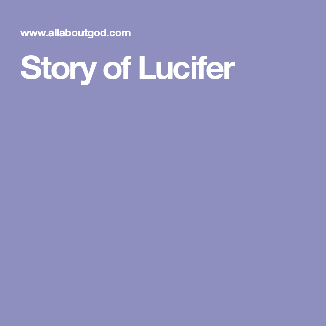 Story of Lucifer