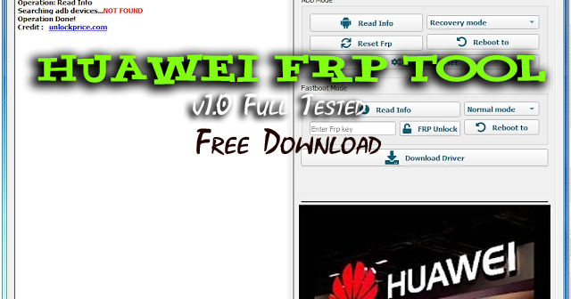 Huawei Frp Tool V1 0 Full Tested Free Download Huawei Windows