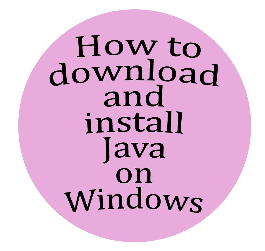 How To Download And Install Java On Windows