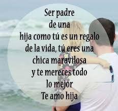 Resultado De Imagen Para Frases Del Amor Padre Hija Frases Y