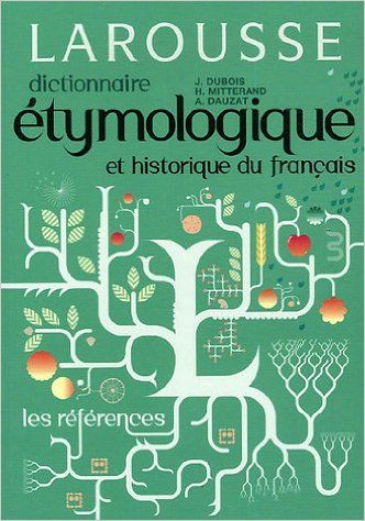 Dictionnaire Etymologique Et Historique Du Francais French Edition Jean Words Books Book Cover