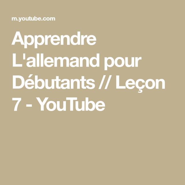 Apprendre L Allemand Pour Debutants Lecon 7 Youtube