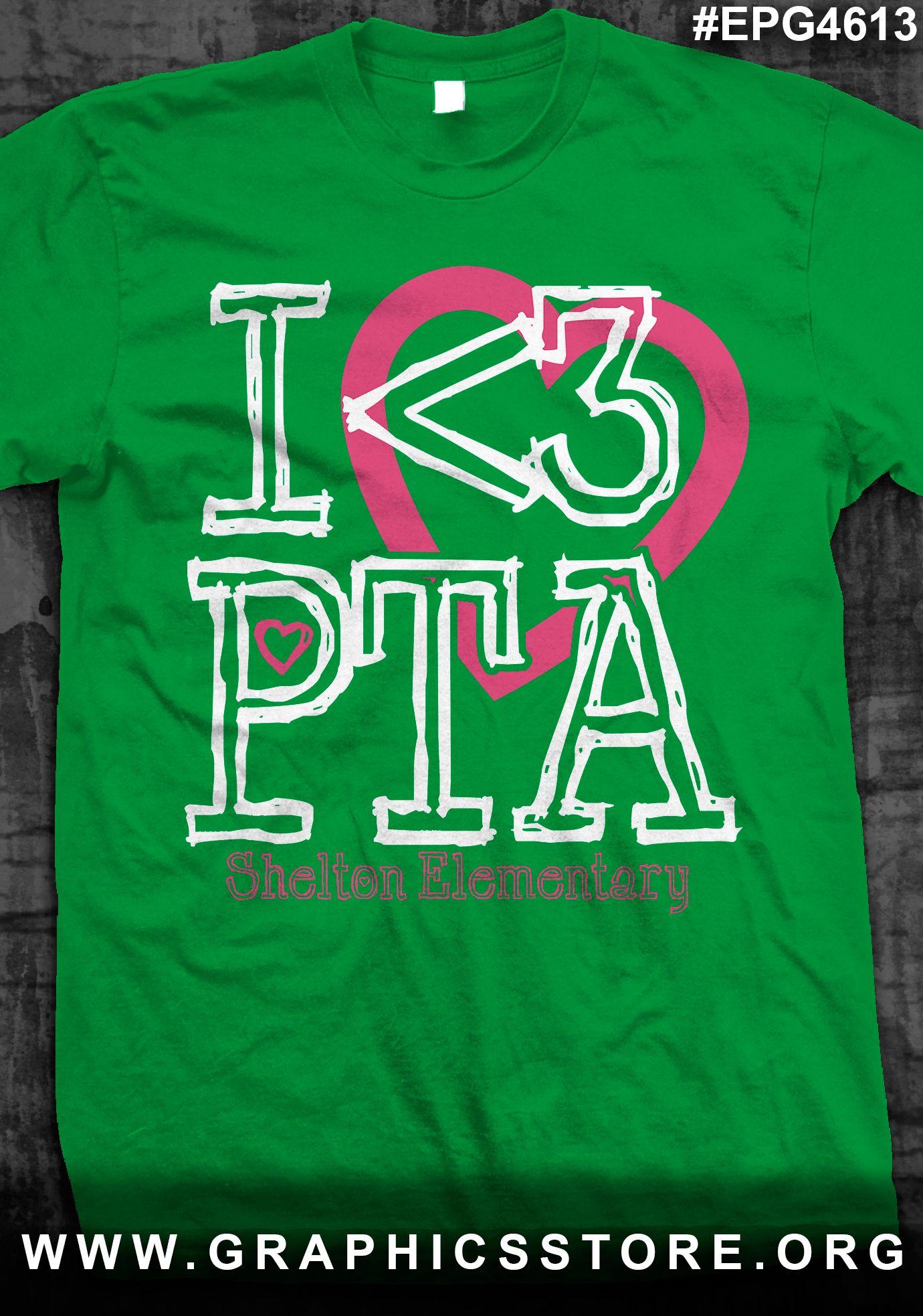 T shirt design ideas for schools - Epg4613 I Love Pta T Shirt Design