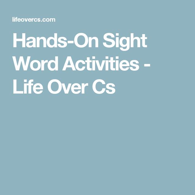 Hands-On Sight Word Activities - Life Over Cs