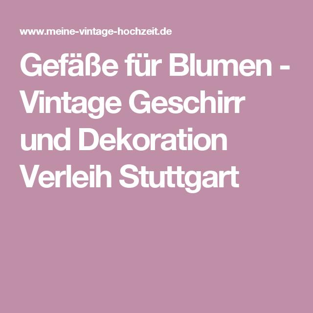 Hochzeit Dekoration Verleih Stuttgart
