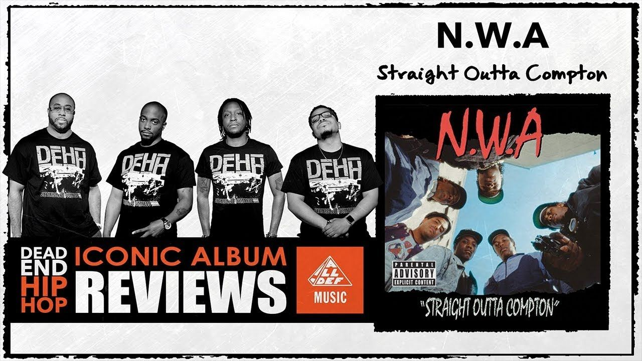 N.W.A. 'Straight Outta Compton' Album Review by Dead End Hip Hop (Teaser)
