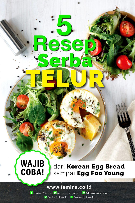 5 Resep Serba Telur Resep Masakan Resep Makanan Dan Minuman