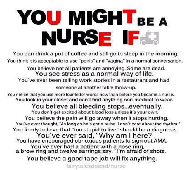 You might be a nurse...