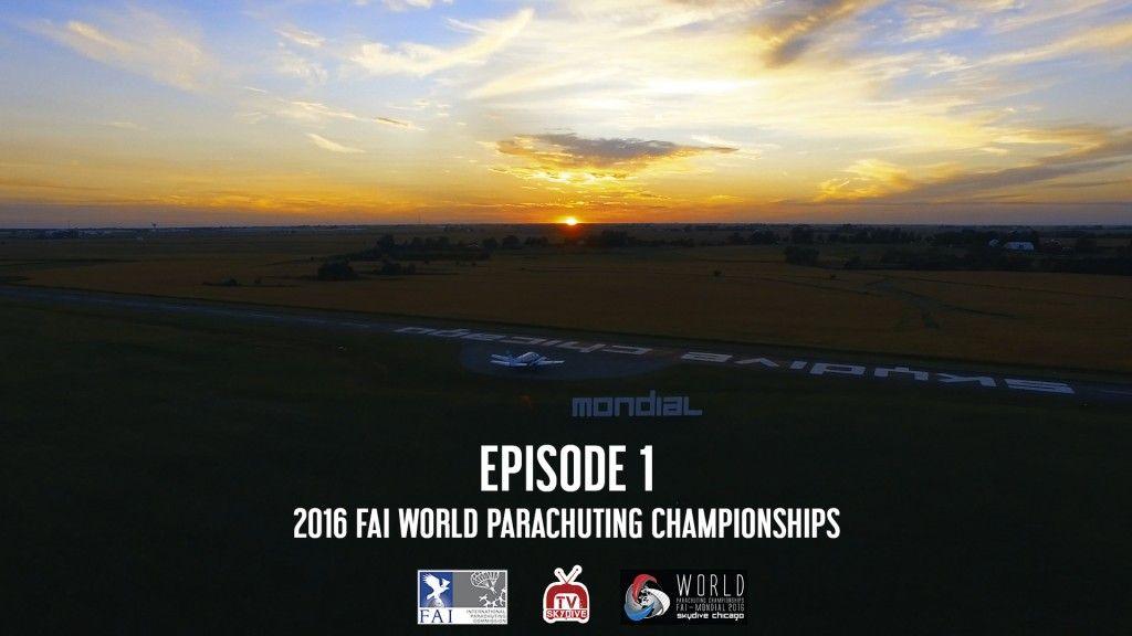 Episode 01 – 2016 FAI World Parachuting Championships – Mondial #paragear #wpc2016 #FAI #uspa #skydivetv #skydivechicago #skydiving #mondial
