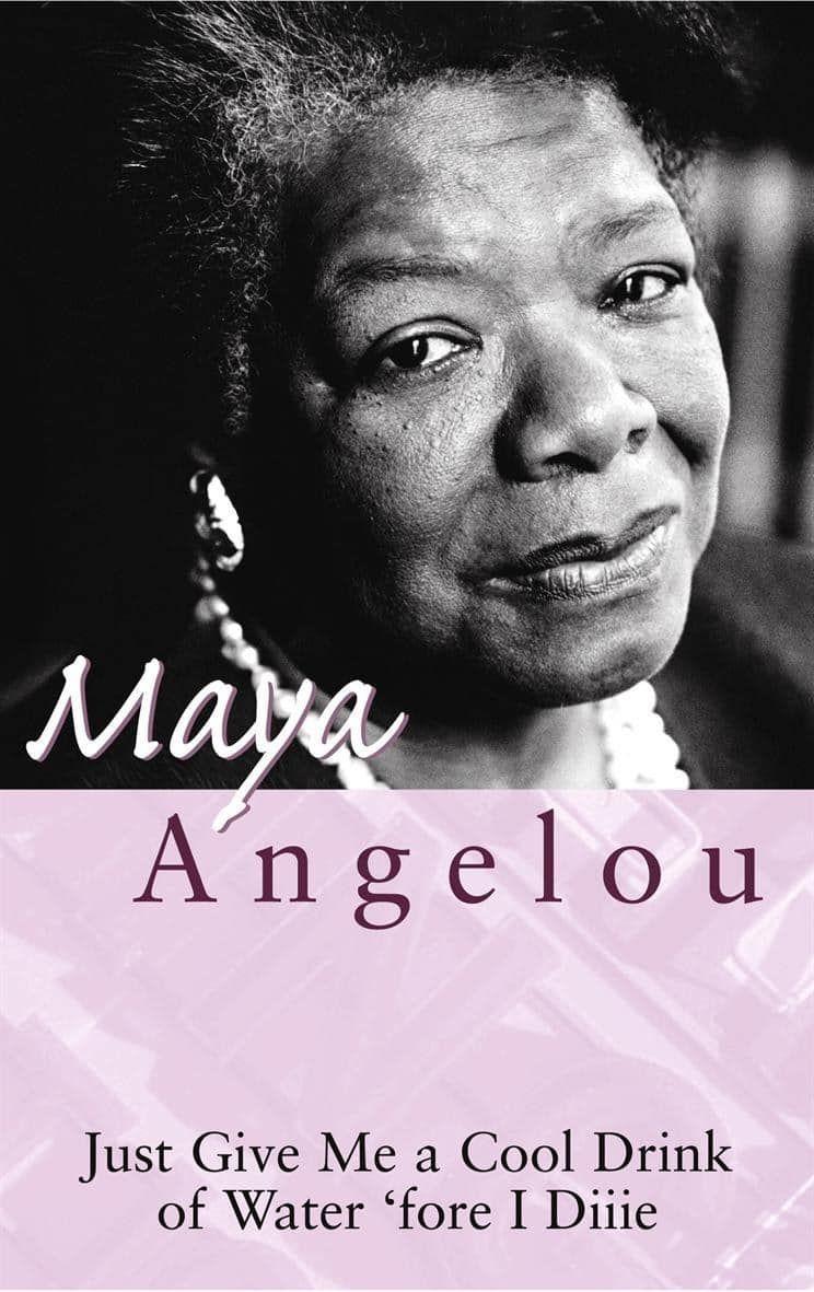 I Know Why the Caged Bird Sings Maya angelou books, Maya